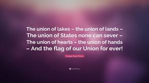 Union Of The Flag George Pope Morris Quote U201cthe Union Of Lakes U2013 The Union Of Lands