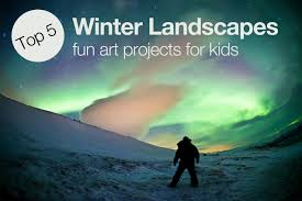 top 5 winter landscapes u2013 art projects for kids artree