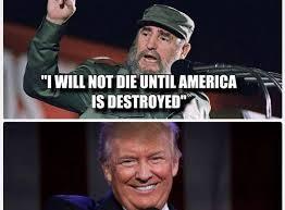Die Meme - fact check fidel castro said he won t die until america is