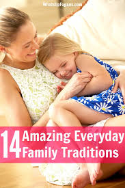 14 amazing family traditions that are happening everyday