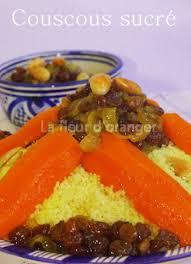 cuisine marocaine couscous couscous tfaya couscous sucré cuisine marocaine orientale