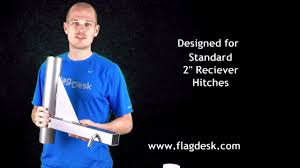 Rv Flag Pole Mount Flagdesk Com Trailer Hitch Mount For Telescoping Flagpoles Youtube