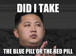 Blue Pill Red Pill Meme - red or blue pill meme or best of the funny meme