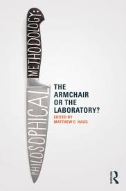 Armchair Philosophy Philosophical Methodology The Armchair Or The Laboratory