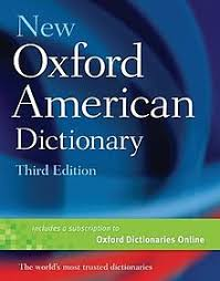 Oxford Dictionary New Oxford American Dictionary