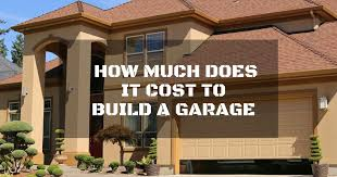 how much does it cost to build a custom home how much does it cost to build a garage all you need to know