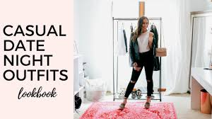 casual date casual date lookbook what to wear to date