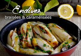 cuisiner des endives endives braisées et caramélisées petits plats entre amis