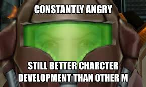 Samus Meme - image angry samus meme contantly angry png wikitroid fandom