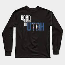 design a shirt in utah born and raised in utah birthday gift nice design birthday gift
