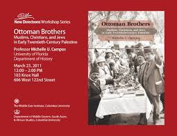 Ottoman Brothers Ottoman Brothers Muslims Christians And Jews In Early