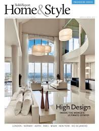 robb report launches bi monthly magazine home all about robb report launches bi monthly magazine home style