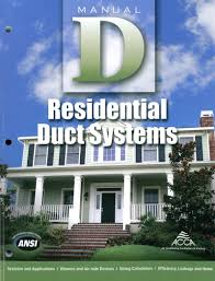 residential duct systems manual d hank rutkowski air