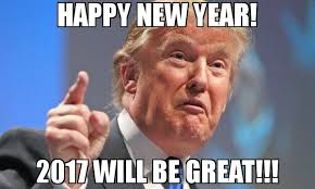 New Year Meme - happy new year 2017 will be great meme donald trump 72820