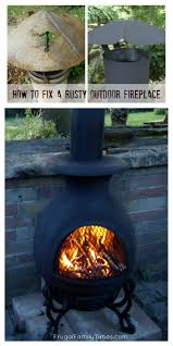 Paint For Chiminea How To Fix A Rusty Outdoor Fireplace Frugal Family Times
