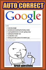 Memes Google Images - memes amazingly funny autofill memes google goofs and text fails