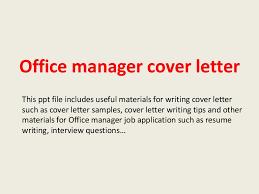 officemanagercoverletter 140223202626 phpapp02 thumbnail 4 jpg cb u003d1393187209