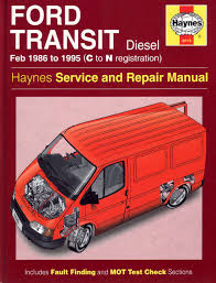 haynes ford transit diesel service repair manual 1986 to 1995 n