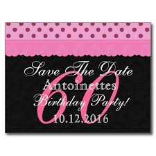 save the date birthday cards 60th birthday save the date cards birthday cards 60th