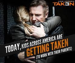 Taken Meme - image taken 3 meme poster take your child to work day png