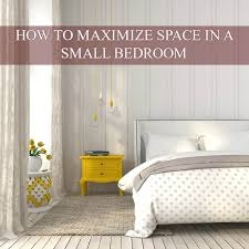 Maximize Space Small Bedroom by 15 Tips On How To Maximize Space In A Small Bedroom Modern Octopus