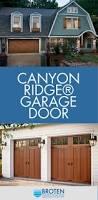 wood composite garage doors 58 best canyon ridge garage doors by clopay images on pinterest