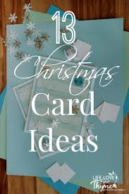 handmade christmas cards 13 handmade christmas cards and thyme