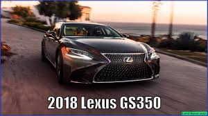 lexus gs350 f sport interior new lexus gs 2018 350 f sport review interior and exterior youtube