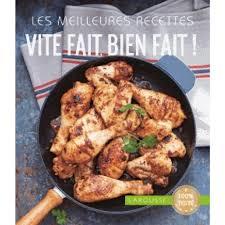 cuisine vite fait vite fait bien fait livre cuisine salée cultura