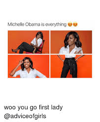 Woo Girls Meme - 25 best memes about michelle obama michelle obama memes