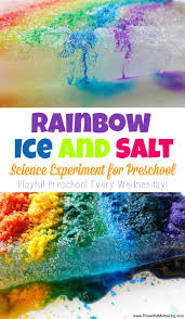 rainbow ice and salt science experiment for preschool science