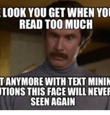 Reading Meme - look you get when you read too much tanymore with tent minin tions