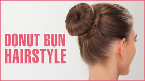 hairstyles with a hair donut how to do donut bun hairstyle using hair donut youtube