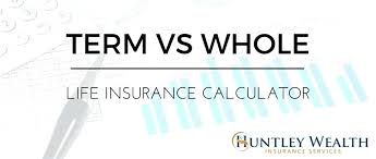 whole life insurance quotes instant plus whole life insurance comparison calculator 52 also term life