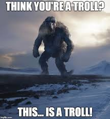 Troll Meme Maker - the real trolls imgflip
