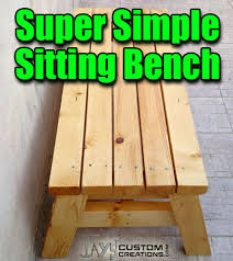 Free Indoor Wooden Bench Plans by How To Build A Simple Sitting Bench Free Pdf Plan U2013 Jays Custom