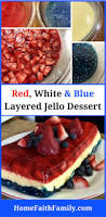Jello Halloween Molds Instructions by Red White U0026 Blue Layered Jello Recipe Home Faith Family