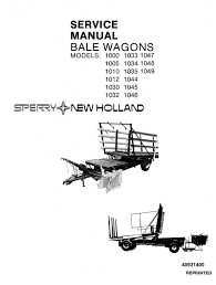 new holland bale wagons 1000 1049 service manual farm