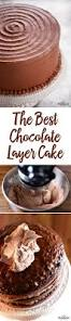 best chocolate layer cake recipe chocolate cakes smooth and