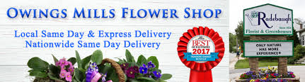 same day delivery flowers owings mills flower shop florist owings mills md radebaugh florist