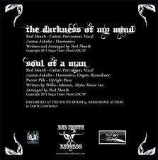 Soul Of A Man Blind Willie Johnson The Darkness Of My Mind Soul Of A Man Red Mouth