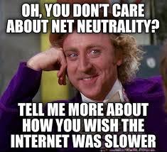 Internet Meme - net neutrality meme a thon attack on isp meme memes and random