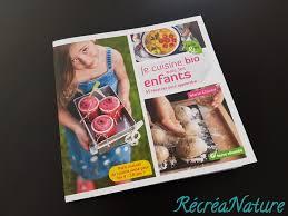 recettes cuisine bio coin lecture récréanature je cuisine bio avec les enfants 55