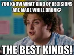 Funniest Memes Ever Made - drunk meme funny drunk pictures drunk friend memes