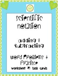 multiplying and dividing scientific notation worksheet all worksheets adding and subtracting scientific notation