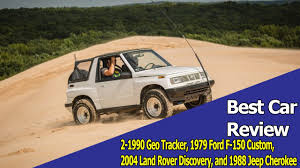 suzuki jeep 1990 best car review 1990 geo tracker 1979 ford f 150 custom 2004