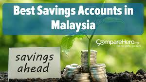 best savings accounts in malaysia 2017 comparehero my