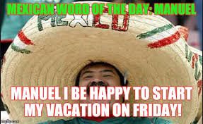 Mexican Christmas Meme - image tagged in laughing mexican guy imgflip