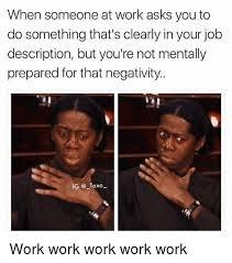 Work Work Work Meme - 25 best memes about work work work work work work memes