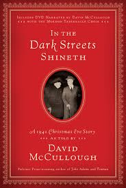 in the dark streets shineth a 1941 christmas eve story david